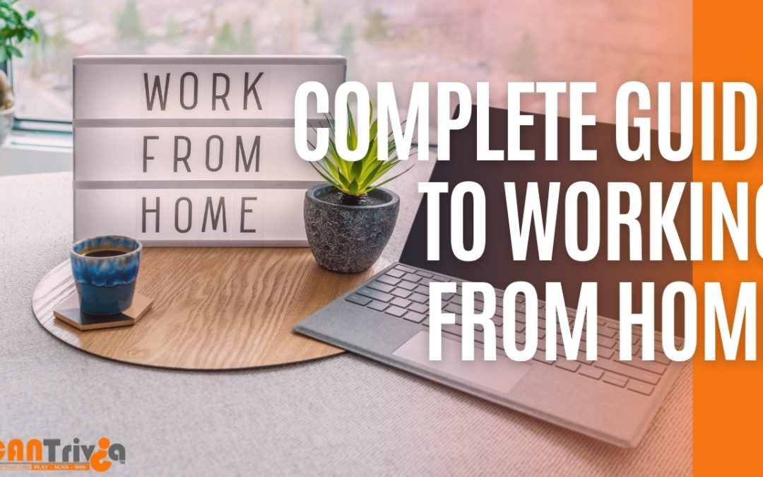Complete Guide to Working From Home