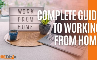 Complete Guide to Working From Home & How it Can Change Your Life